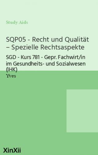 SQP05 - Recht und Qualität – Spezielle Rechtsaspekte