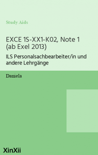 EXCE 1S-XX1-K02, Note 1 (ab Exel 2013)