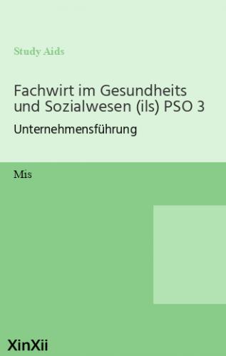 Fachwirt im Gesundheits und Sozialwesen (ils) PSO 3