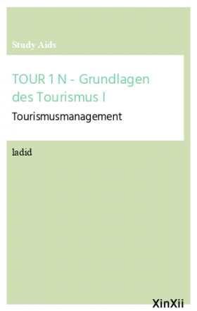 TOUR 1 N - Grundlagen des Tourismus I
