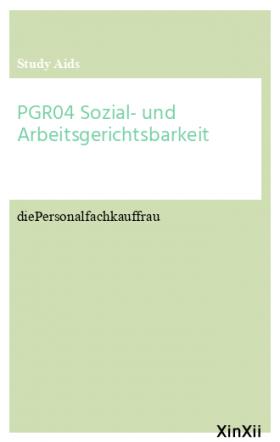 PGR04 Sozial- und Arbeitsgerichtsbarkeit