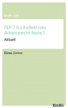 FEP 7 ILs Kollektives Arbeitsrecht Note 1