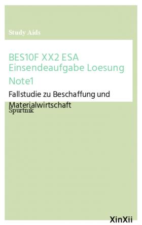 BES10F XX2 ESA Einsendeaufgabe Loesung Note1