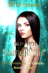 How Not to Be a Vampire Hunter