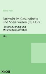 Fachwirt im Gesundheits- und Sozialwesen (ils) FEP2