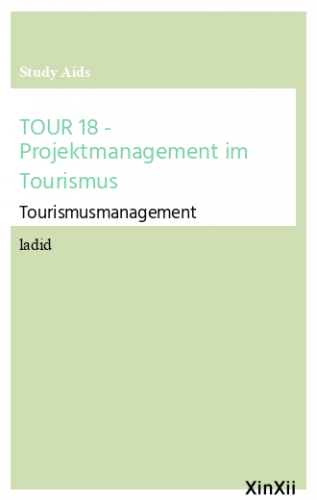 TOUR 18 - Projektmanagement im Tourismus