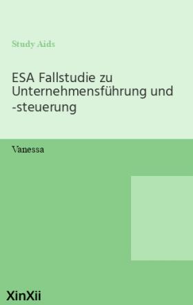 ESA Fallstudie zu Unternehmensführung und -steuerung