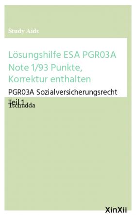Lösungshilfe ESA PGR03A Note 1/93 Punkte, Korrektur enthalten