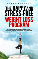 The Happy and Stress-Free Weight Loss Program