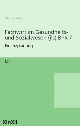 Fachwirt im Gesundheits- und Sozialwesen (ils) BPR 7