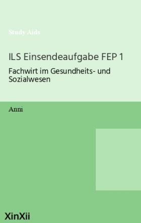 ILS Einsendeaufgabe FEP 1