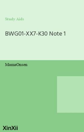 BWG01-XX7-K30 Note 1