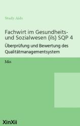 Fachwirt im Gesundheits- und Sozialwesen (ils) SQP 4