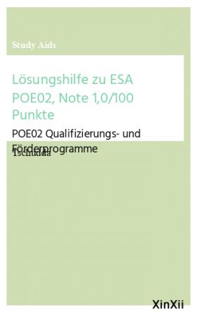 Lösungshilfe zu ESA POE02, Note 1,0/100 Punkte
