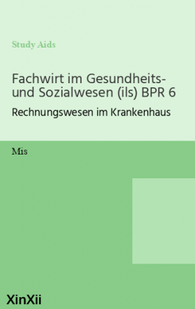 Fachwirt im Gesundheits- und Sozialwesen (ils) BPR 6