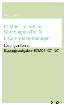 ECM06 - rechtliche Grundlagen (Teil 3) E-Commerce-Manager