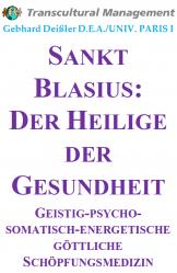 Sankt Blasius: Der Heilige der Gesundheit