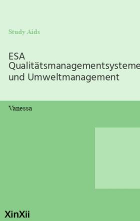 ESA Qualitätsmanagementsysteme und Umweltmanagement