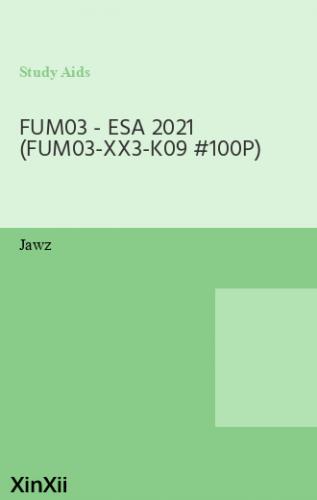FUM03 - ESA 2021 (FUM03-XX3-K09 #100P)