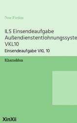 ILS Einsendeaufgabe Außendienstentlohnungssysteme VKL10