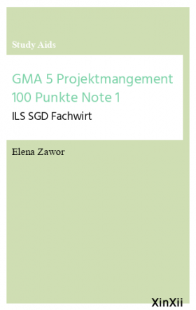 GMA 5 Projektmangement 100 Punkte Note 1
