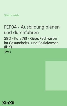 FEP04 - Ausbildung planen und durchführen