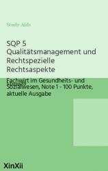 SQP 5 Qualitätsmanagement und Rechtspezielle Rechtsaspekte