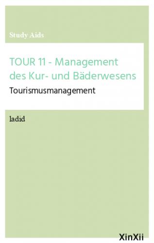 TOUR 11 - Management des Kur- und Bäderwesens