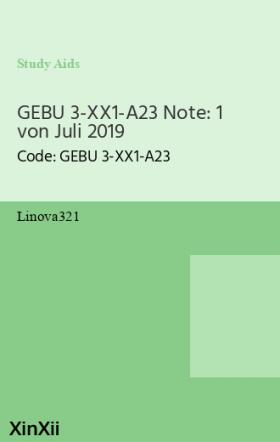GEBU 3-XX1-A23 Note: 1 von Juli 2019