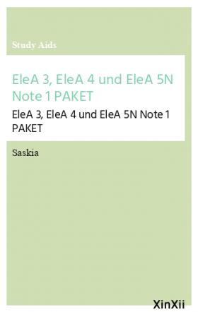 EleA 3, EleA 4 und EleA 5N Note 1 PAKET