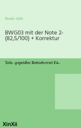 BWG03 mit der Note 2- (82,5/100) + Korrektur
