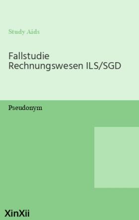 Fallstudie Rechnungswesen ILS/SGD