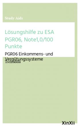 Lösungshilfe zu ESA PGR06, Note1,0/100 Punkte