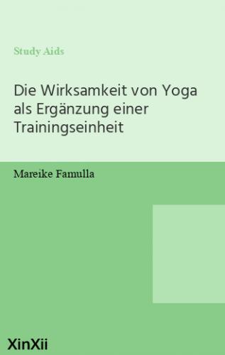 Die Wirksamkeit von Yoga als Ergänzung einer Trainingseinheit