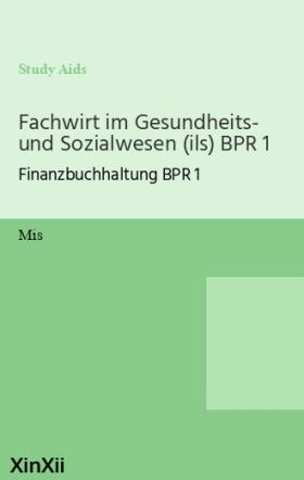 Fachwirt im Gesundheits- und Sozialwesen (ils) BPR 1