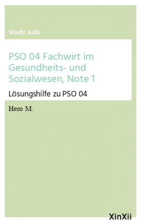 PSO 04 Fachwirt im Gesundheits- und Sozialwesen, Note 1