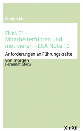 FUM 01 - Mitarbeiterführen und motivieren - ESA Note 1.0