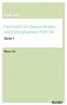 Fachwirt im Gesundheits- und Sozialwesen FEP 04