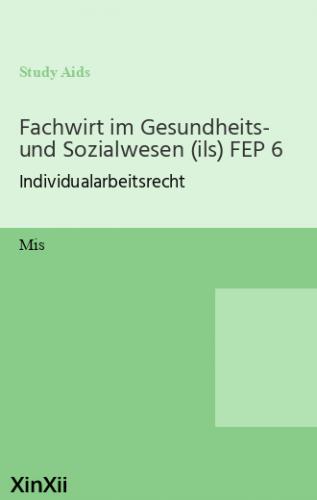 Fachwirt im Gesundheits- und Sozialwesen (ils) FEP 6