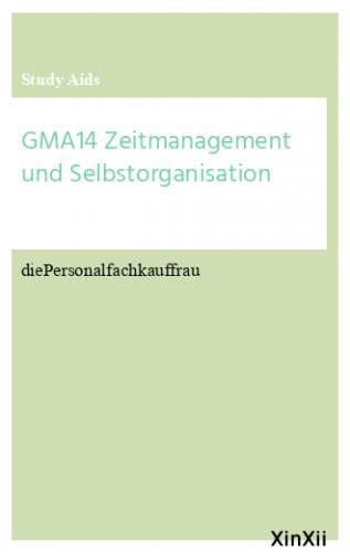 GMA14 Zeitmanagement und Selbstorganisation