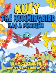 Huey the Hummingbird has a Problem