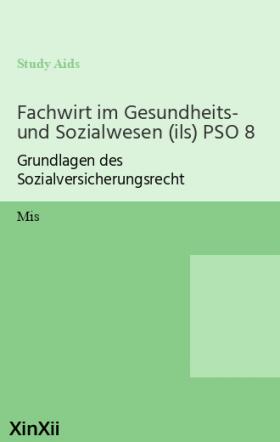 Fachwirt im Gesundheits- und Sozialwesen (ils) PSO 8