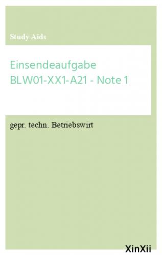 Einsendeaufgabe BLW01-XX1-A21 - Note 1