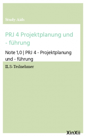 PRJ 4 Projektplanung und - führung