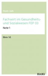 Fachwirt im Gesundheits- und Sozialwesen FEP 03