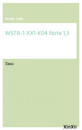WSTA-1-XX1-K04 Note 1,3