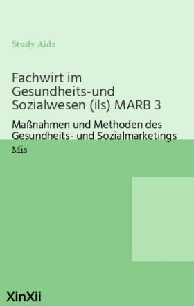 Fachwirt im Gesundheits-und Sozialwesen (ils) MARB 3