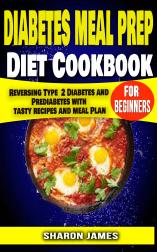 Diabetes Meal Prep Diet cookbook for Beginners