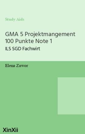 GMA 5 Projektmangement 100 Punkte Note 1