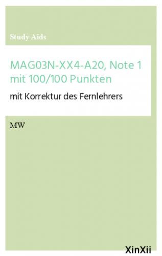 MAG03N-XX4-A20, Note 1 mit 100/100 Punkten